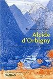 Image de Un voyageur naturaliste : Alcide d'Orbigny