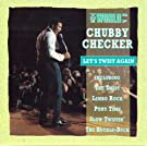 The World of Chubby Checker: Let's Twist Again