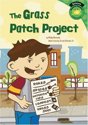 Green Grass Patch (The Grass Patch Project (Read-It! Readers: Science: Green Level))