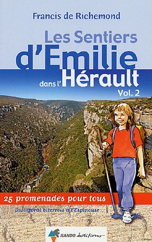 Les sentiers d'Emilie dans l'Hrault : Tome 2, Du littoral biterrois  l'Espinouse