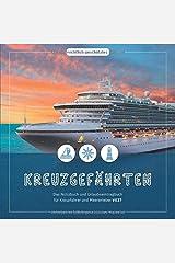 Kreuzgefährten: Das Notizbuch und Urlaubseintragbuch für Kreuzfahrer und Meererleber (V037) Taschenbuch