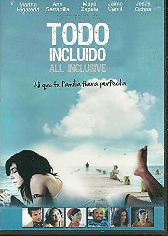 Todo Incluido (All Inclusive) NEW NTSC REG 1 & 4 WIDESCREEN NO ENGLISH OPTIONS by ANA SERADILLA, MAYA ZAPATA, JAIME CAMIL MARTHA HIGAREDA
