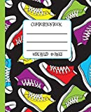 Wide Ruled Composition Book: High Top Sneakers Themed Composition Notebook for school, work, or home! Keep your notes organized and show off your fun ... gift for anyone who loves cool trainers!