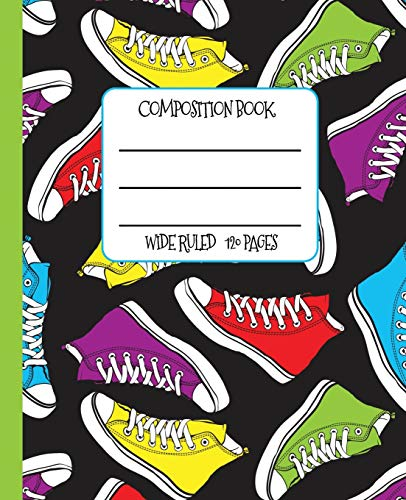 Wide Ruled Composition Book: High Top Sneakers Themed Composition Notebook for school, work, or home! Keep your notes organized and show off your fun ... Top Trainers Composition Notebook, Band 1) Keds Band