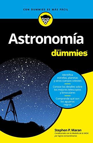 Astronomía para Dummies por Stephen P. Maran