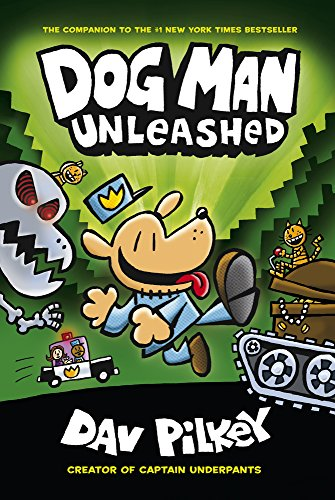 The Adventures Of Dog Man 2. Unleashed por Dav Pilkey