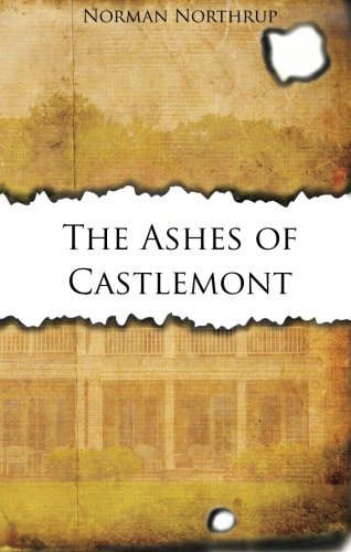 The Ashes of Castlemont Cover Image