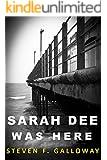 Sarah Dee Was Here