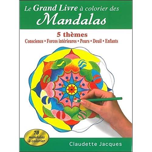 Le grand livre à colorier des Mandalas - 5 thèmes