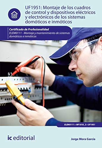 Montaje de los cuadros de control y dispositivos eléctricos y ...