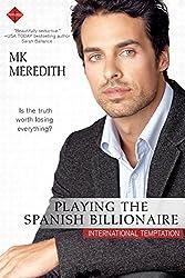 Playing the Spanish Billionaire (International Temptation)