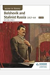 Access to History: Bolshevik and Stalinist Russia 1917-64 for AQA Fifth Edition Paperback