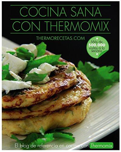 Cocina sana con Thermomix (Libros Singulares)