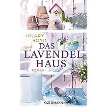 Das Lavendelhaus: Roman (German Edition)