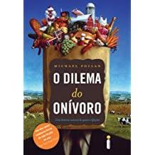 O dilema do onívoro (Portuguese Edition)