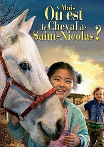 Mais où est le cheval de Saint-Nicolas ? / Mischa Kamp, réal. | Kamp, Mischa. Monteur