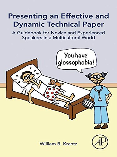 Presenting an Effective and Dynamic Technical Paper: A Guidebook for Novice and Experienced Speakers in a Multicultural World (English Edition) Lcd-sheet