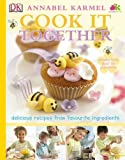 Cook It Together! by Annabel Karmel (2009-02-05)