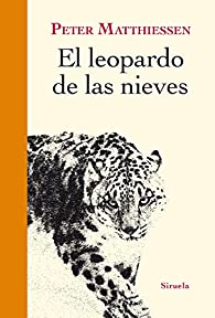 El leopardo de las nieves par Peter Matthiessen