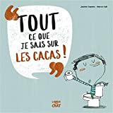 vignette de 'Tout ce que je sais sur les cacas ! (Jaume Copons)'