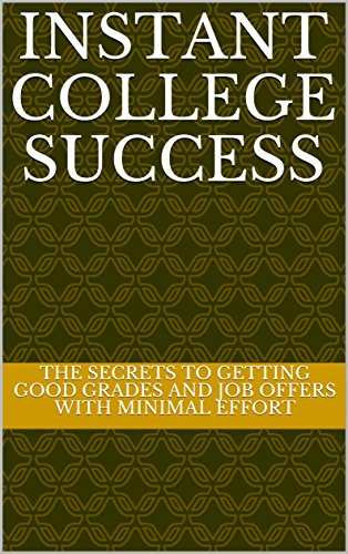Instant College Success (English Edition)