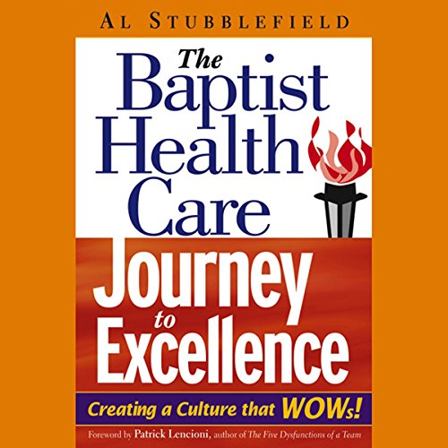 The Baptist Health Care Journey to Excellence  Audiolibri