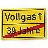 DankeDir! Vollgas (39 Jahre) Kunststoff Schild - Geschenk 40. Geburtstag, Geschenkidee Geburtstagsgeschenk Vierzigsten, Geburtstagsdeko/Partydeko / Party Zubehör/Geburtstagskarte