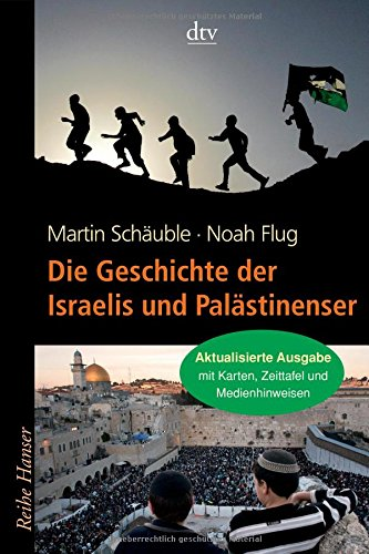 Preisvergleich Produktbild Die Geschichte der Israelis und Palästinenser (Reihe Hanser)