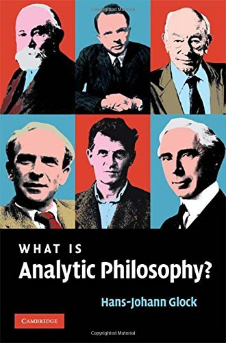 What is Analytic Philosophy? by Hans-Johann Glock (2008-04-03)