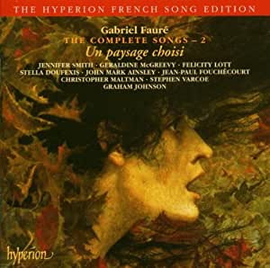 Gabriel Fauré - The Complete Songs 2
