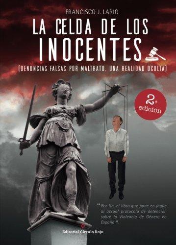 La celda de los inocentes por Francisco J. Lario