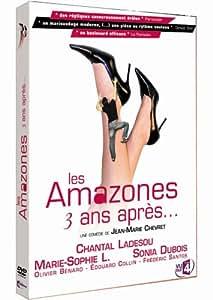 Les Amazones, 3 ans après