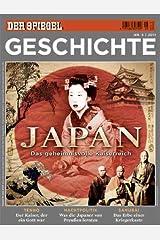 SPIEGEL GESCHICHTE 5/2011: Japan - Das geheimnisvolle Kaiserreich Broschiert