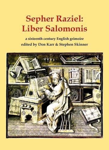 Sepher Raziel Also Known as Liber Salomonis, a 1564 English Grimoire from Sloane MS 3826: Leather Bound Edition