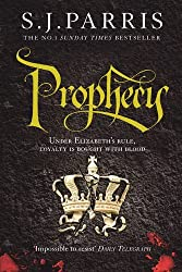 Prophecy (Giordano Bruno 2) by S. J. Parris (2011-08-18)