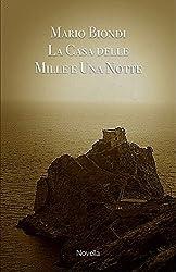 La Casa delle Mille e Una Notte (Finzioni Vol. 5)