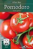 Pomodoro: Ricette golose