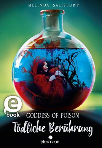 Goddess of Poison - Tödliche Berührung von [Salisbury, Melinda]