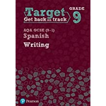 Target Grade 9 Writing AQA GCSE (9-1) Spanish Workbook (Modern Foreign Language Intervention)