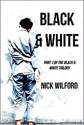 Black & White: Book One of the Black & White Trilogy