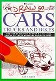 Image de Draw 50 Cars, Trucks and Bikes