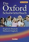 Das Oxford Schulwörterbuch - Neue Ausgabe: A2-B2 - Wörterbuch: Flexiber Kunststoff-Einband