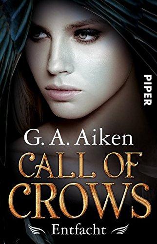 Buchcover Call of Crows - Entfacht: Roman