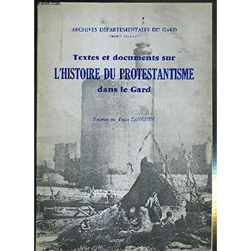 Textes et documents sur l'histoire du protestantisme dans le Gard