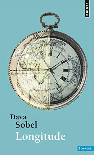 Longitude. L'histoire vraie du génie solitaire qui résolut le plus grand problème scientifique... par Dava Sobel