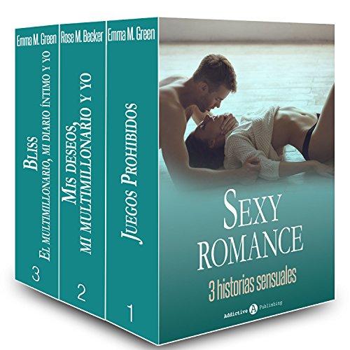 Sexy Romance - 3 historias sensuales por Emma M. Green