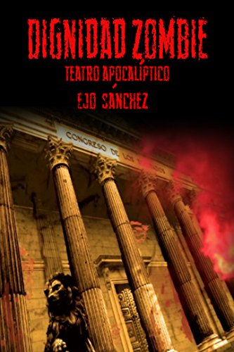Dignidad Zombie: teatro apocalíptico por Ejo Sánchez