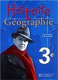 Histoire-Géographie, 3e : Livre de l'élève