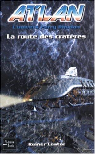 La Route des cratères par Rainer Castor