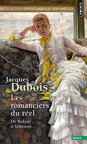 Les romanciers du réel : de Balzac à Simenon